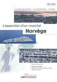 Norvège : comprendre, exporter, vivre