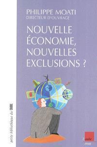 Nouvelles économies, nouvelles exclusions