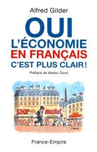 Oui l'économie en français, c'est plus clair !