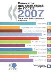 Panorama des statistiques de l'OCDE 2007 : économie, environnement et société