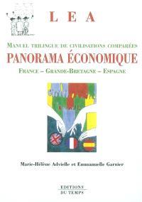 Panorama économique : civilisations comparées : France, Grande-Bretagne, Espagne