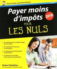 Payer moins d'impôts pour les nuls : 2010