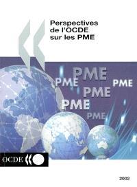 Perspectives de l'OCDE sur les PME : édition 2002
