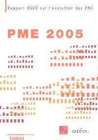 PME 2005 : rapport OSEO sur l'évolution des PME