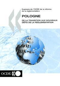 Pologne : de la transition aux nouveaux défis de la réglementation : 2002