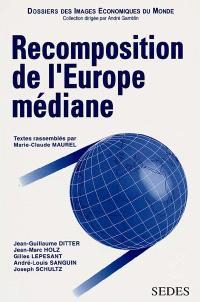 Recomposition de l'Europe médiane