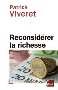 Reconsidérer la richesse