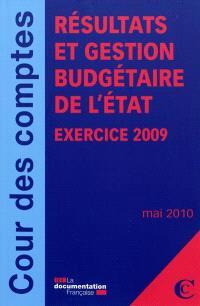 Résultats et gestion budgétaire de l'Etat : exercice 2009 : mai 2010