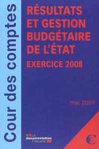 Résultats et gestion budgétaire de l'Etat, exercice 2008