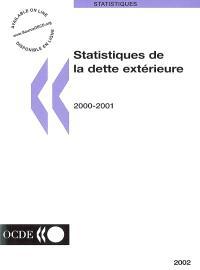 Statistiques de la dette extérieure 2000-2001 : la dette des pays en développement et des pays en transition