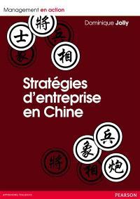 Stratégies d'entreprises en Chine : entre soleil et nuages