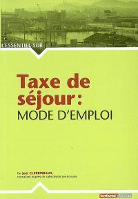 Taxe de séjour : mode d'emploi