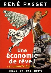Une économie de rêve