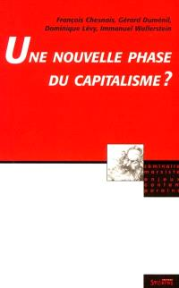 Une Nouvelle phase du capitalisme ?