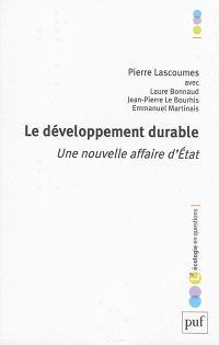 Le développement durable : une nouvelle affaire d'Etat
