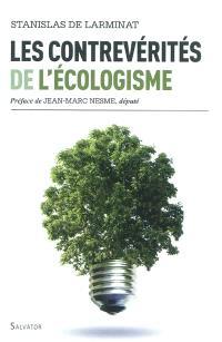 Les contrevérités de l'écologisme
