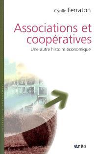 Associations et coopératives : une autre histoire économique