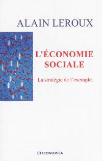 L'économie sociale : la stratégie de l'exemple