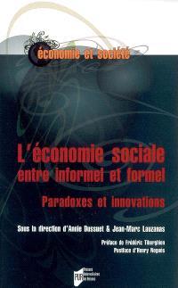 L'économie sociale entre informel et formel : paradoxes et innovations