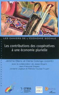 Les contributions des coopératives à une économie plurielle = Co-operatives contributions to a plural economy