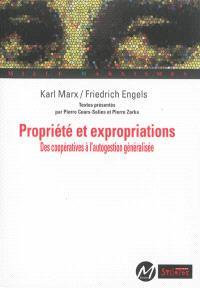 Propriété et expropriations : des coopératives à l'autogestion généralisée