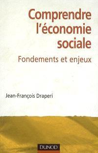 Comprendre l'économie sociale : fondements et enjeux