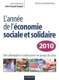 L'année de l'économie sociale et solidaire 2010 : une alternative à redécouvrir en temps de crise