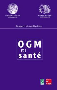 OGM et santé : rapport bi-académique