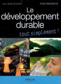 Le développement durable tout simplement !
