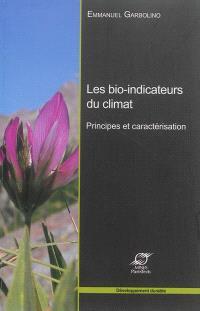 Les bio-indicateurs du climat : principes et caractérisation