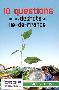 10 questions sur les déchets en Ile-de-France
