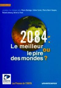 2084, le meilleur ou le pire des mondes ?