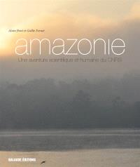 Amazonie, une aventure scientifique et humaine du CNRS