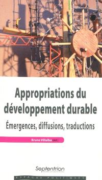 Appropriations du développement durable : émergences, diffusions, traductions