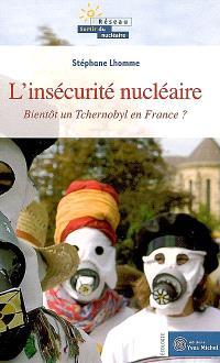Bientôt un Tchernobyl en France ?