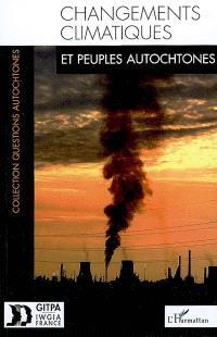 Changements climatiques et peuples autochtones