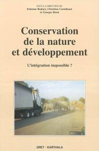 Conservation de la nature et développement : l'intégration impossible