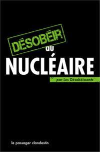Désobéir au nucléaire