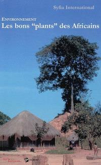 Environnement : les bons plants des Africains