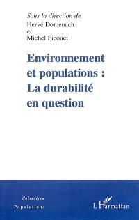 Environnement et populations : la durabilité en question
