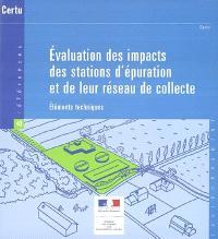 Evaluation des impacts des stations d'épuration et de leur réseau de collecte : éléments techniques