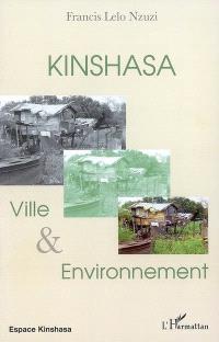 Kinshasa : ville et environnement