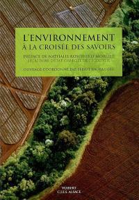 L'environnement à la croisée des savoirs