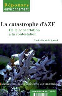 La catastrophe AZF : de la concertation à la contestation