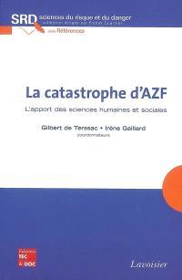 La catastrophe d'AZF : l'apport des sciences humaines et sociales