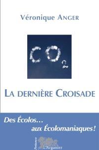 La dernière croisade : polémiques sur l'écolomania