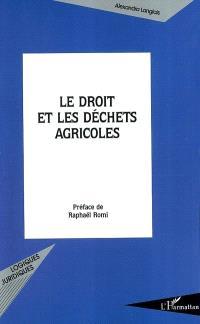 Le droit et les déchets agricoles
