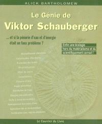 Le génie de Victor Schauberger : et si la pénurie d'eau et d'énergie était un faux problème...