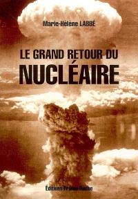 Le grand retour du nucléaire