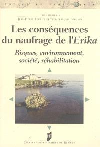 Les conséquences du naufrage de l'Erika : risques, environnement, société, réhabilitation